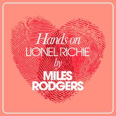 Hands On Lionel Richie By Miles Rodgers