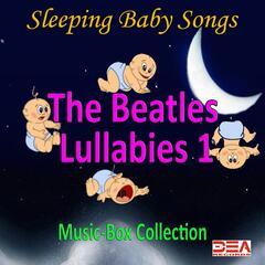 The Beatles Lullabies, Vol. 1