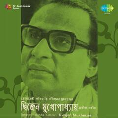 Dwijen Mukherjee Tagore Songs