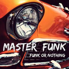 Funk or Nothing