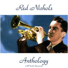 Red Nichols Anthology