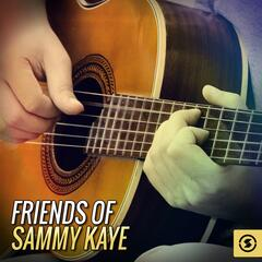 Friends of Sammy Kaye