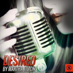 Desired by Martha Tilton