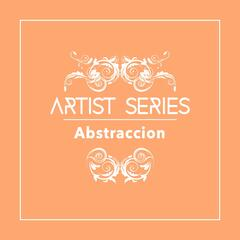 Artist Series: Abstraccion