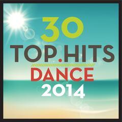 30 Top Hits: Dance 2014