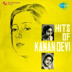 Hits of Kanan Devi