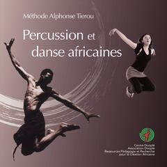 Percussion et danse africaines