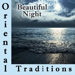 Oriental Traditions, Beautiful Night