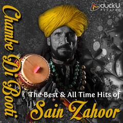Chambe Di Booti - The Best & All Time Hits of Sain Zahoor