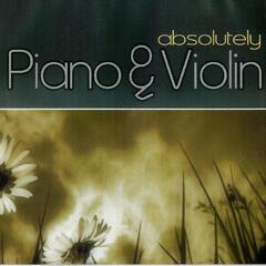 Absolutely Piano and Violin