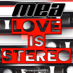 Love Is Stereo