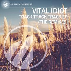 Track Track Track (The Remixes)