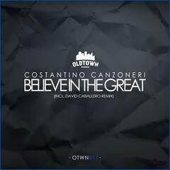 Believe in the Great