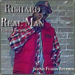 "Real Man ""For a Lifetime"""