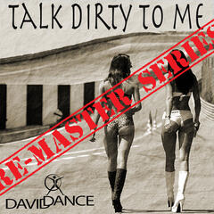 Talk Dirty to Me - Re-Master Series