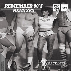 Remember 80'S Remixes