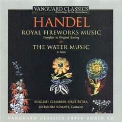 Handel: Water Music And Royal Fireworks Music