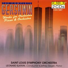 Gershwin: Works For Orchestra / Works For Piano And Orchestra