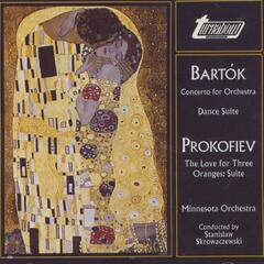 Bartók: Concerto For Orchestra, Prokofiev: The Love For Three Oranges
