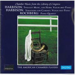Chamber Music From The Library Of Congress - Harbison - Rochberg