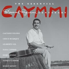 The Essential Dorival Caymmi