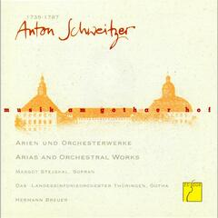 Schweitzer: Arias and Orchestral Works (Music at the court of Gotha)