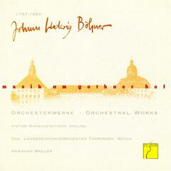 Boehner: Orchestral Works (Music at the court of Gotha)