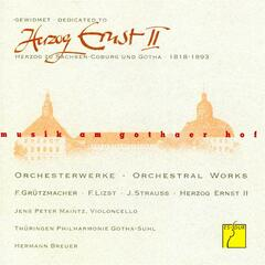 Dedicated to Herzog Ernst II: Orchestral Works (Music at the court of Gotha)
