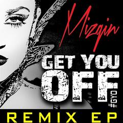 Get You Off Remix EP