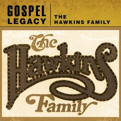 Gospel Legacy: The Hawkins Family