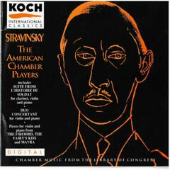 Stravinsky - Chamber Music - The American Chamber Players