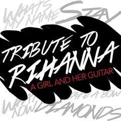 Tribute to Rihanna