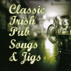 Classic Irish Pub Songs And Jigs