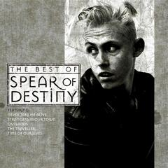 Time Of Our Lives - The Best Of Spear Of Destiny