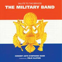 The Military Band - Salute to the Services