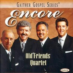 Encore: Old Friends Quartet
