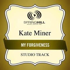 My Forgiveness (Studio Track)