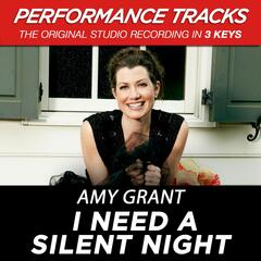 I Need a Silent Night (Performance Tracks) - EP