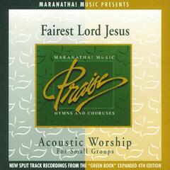 Acoustic Worship: Fairest Lord Jesus
