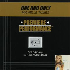 Premiere Performance: One And Only