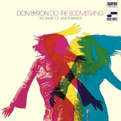 Do the Boomerang: The Music of Junior Walker