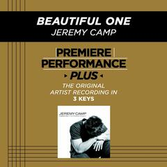 Premiere Performance Plus: Beautiful One