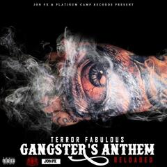 Gangster's Anthem (Reloaded) - Single