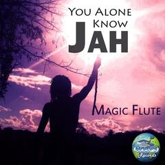 You Alone Know Jah - Single