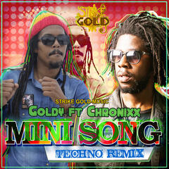 Mini Song Techno Remix (feat. Chronixx) - Single