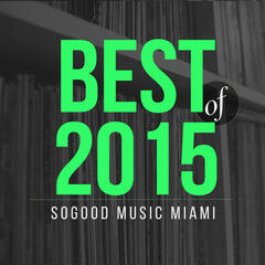 presents SOGOOD Music Miami