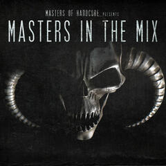 Masters Of Hardcore presents Masters In The Mix Vol.1