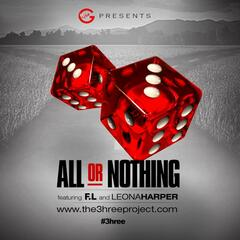 All or Nothing (feat. F.L. & Leona Harper)