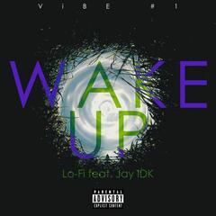 Wake Up (feat. Jay IDK)