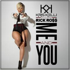 Me and You (feat. Rick Ross)
